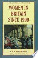 Women in Britain Since 1900