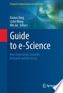 Guide to e Science