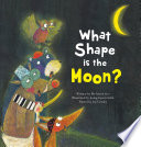 What Shape Is The Moon