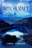 Witchcraft Moon Spells