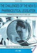 The Challenges of the New EU Pharmaceutical Legislation