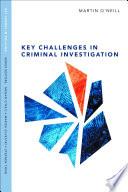 Key Challenges in Criminal Investigation Book