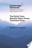 The Pyrite Trace Element Paleo Ocean Chemistry Proxy