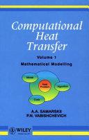 Computational Heat Transfer  Mathematical Modelling
