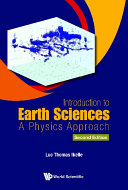 Introduction To Earth Sciences  A Physics Approach  Second Edition