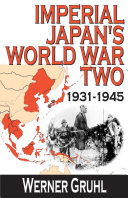 Imperial Japan s World War Two  1931 1945