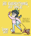 Be Everything at Once Pdf/ePub eBook