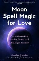 Moon Spell Magic For Love