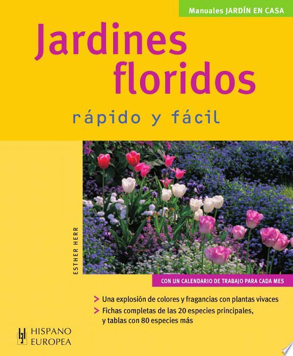 Jardines floridos