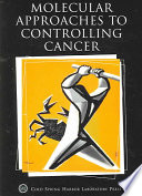 Molecular Approaches To Controlling Cancer Book PDF