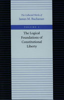 The Logical Foundations of Constitutional Liberty