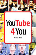 """YouTube 4 You"" by Michael Miller"