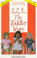1, 2, 3-- the Toddler Years