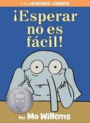 Esperar no es f  cil   Spanish Edition