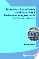 Economics  Game Theory And International Environmental Agreements  The Ca  Foscari Lectures Book