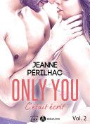 Only You : C'était écrit – 2