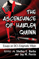 Pdf The Ascendance of Harley Quinn