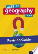 GCSE 9 1 Geography OCR B  GCSE  GCSE 9 1 Geography OCR B Revision Guide eBo0k