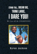 Pdf Stand Tall, Dream Big, Think Large, I Dare You!