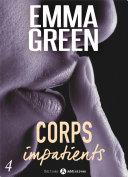Corps impatients - 4
