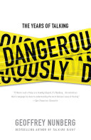The Years of Talking Dangerously