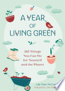 A Year of Living Green