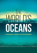 The World's Oceans: Geography, History, and Environment