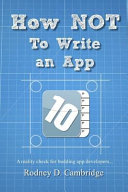 How Not To Write an App
