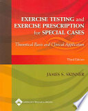 Exercise Testing And Exercise Prescription For Special Cases Book PDF