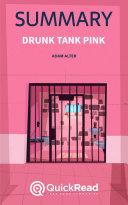 Drunk Tank Pink by Adam Alter (Summary)