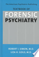 The American Psychiatric Publishing Textbook of Forensic Psychiatry Book
