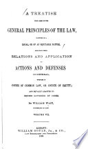 A Treatise Upon Some of the General Principles of the Law