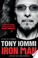 """""""Iron Man: My Journey Through Heaven and Hell with Black Sabbath"""" by Tony Iommi"""