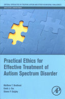 Cover of Practical Ethics for Effective Treatment of Autism Spectrum Disorder