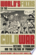 World s Fairs in the Cold War