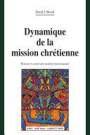 Pdf Dynamique de la mission chrétienne. Histoire et avenir des modèles missionnaires (nouvelle édition) Telecharger