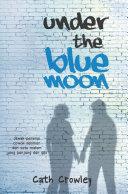 Under the Blue Moon Pdf/ePub eBook