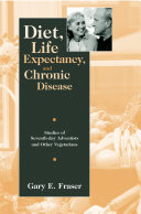 Diet, Life Expectancy, and Chronic Disease