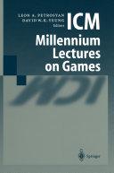 ICM Millennium Lectures on Games