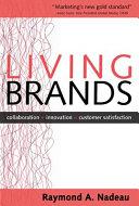 Living Brands  Collaboration   Innovation   Customer Fascination