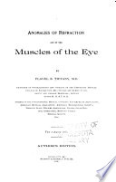 Anomalies Of Refraction And Of The Muscles Of The Eye Book PDF