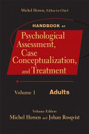 Handbook of Psychological Assessment  Case Conceptualization  and Treatment  Volume 1