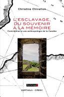 Pdf L'esclavage, du souvenir à la mémoire. Contribution à une anthropologie de la Caraïbe Telecharger