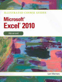Illustrated Course Guide  Microsoft Excel 2010 Advanced
