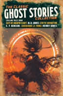 The Classic Ghost Stories Collection
