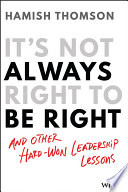 It s Not Always Right to Be Right