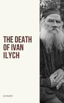 The Death of Ivan Ilych Book Online