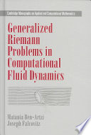 Generalized Riemann Problems in Computational Fluid Dynamics Book