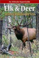 Elk   Deer  Antlered Animals of the West Book PDF