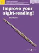 Improve Your Sight-reading! Flute Grades 4-5